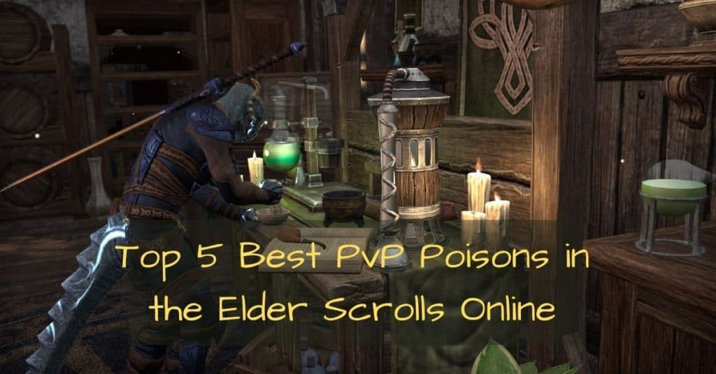 ESO best pvp poisons