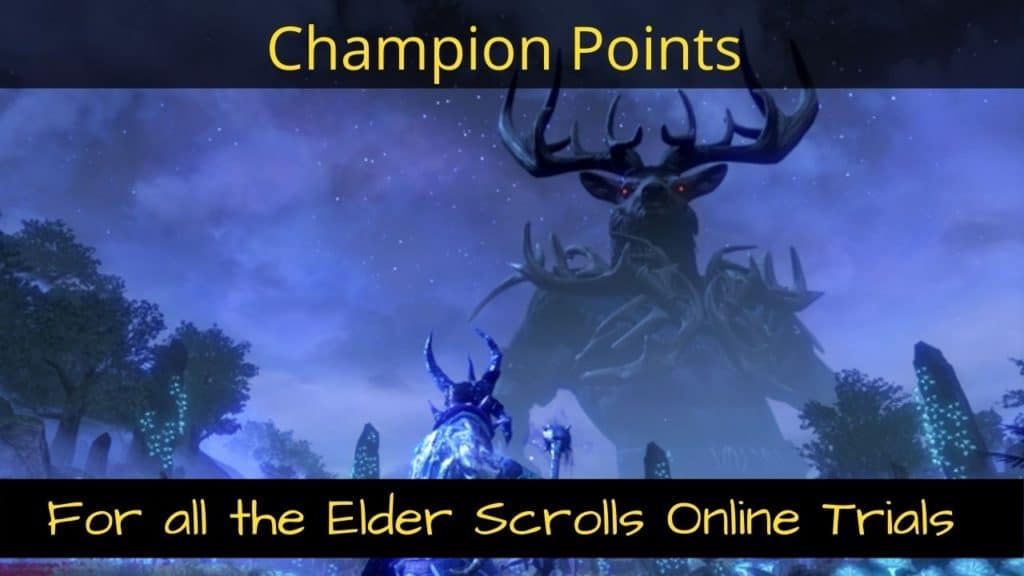 Eso Trial Champion Points