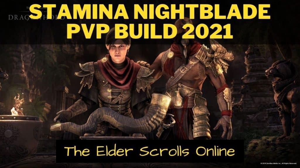Stamina Nightblade PvP Build 2021 ESO