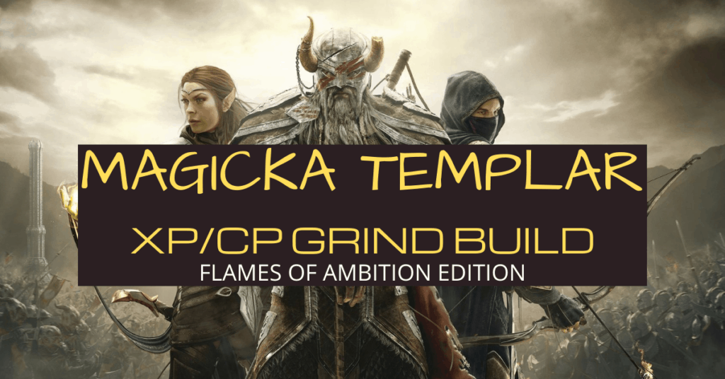 Magicka Templar Grind Build