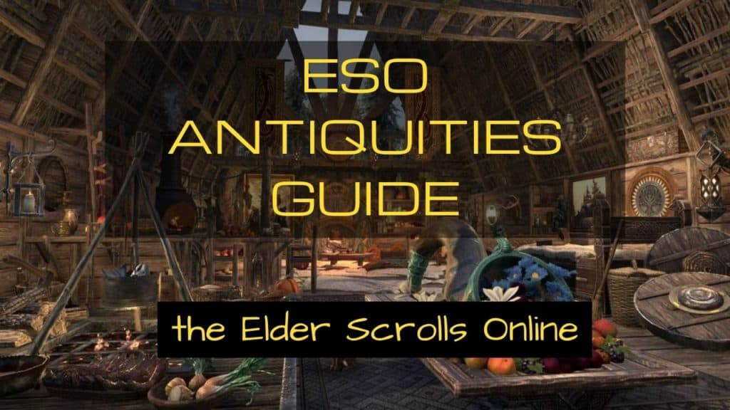 ESO Antiquities level guide